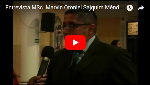Entrevista Msc Marvin Sajquim